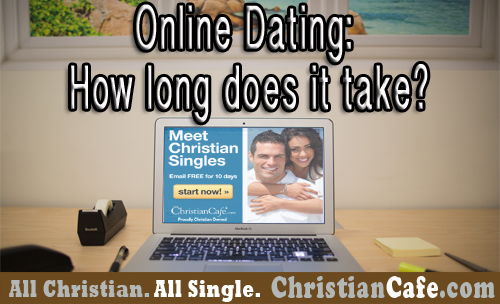 Online Dating: How Long to work