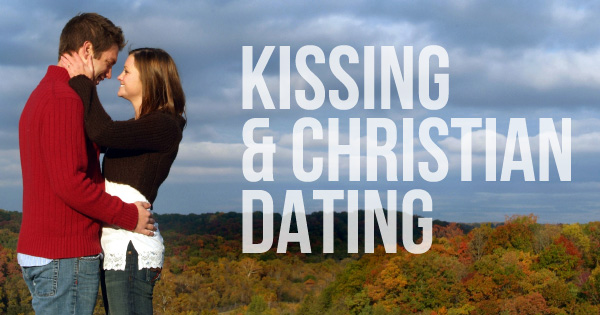 Christian dating first kiss