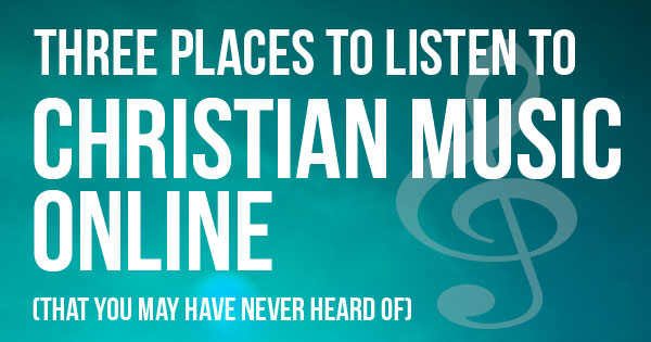 Listen to Christian Music Online
