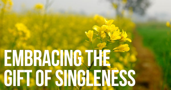 Embracing the Gift of Singleness