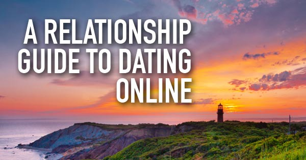 Relationship guide to dating online