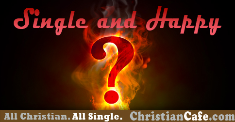 christian single men in happy How to avoid the 10 mistakes single women make  get happy, girlfriend  career-wise women can be completely scary to single christian men.