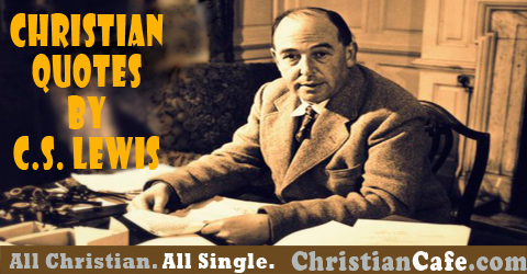 Christian quotes from C.S. Lewis