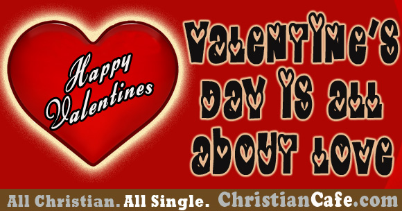 Valentines Day Advice For Christian Singles