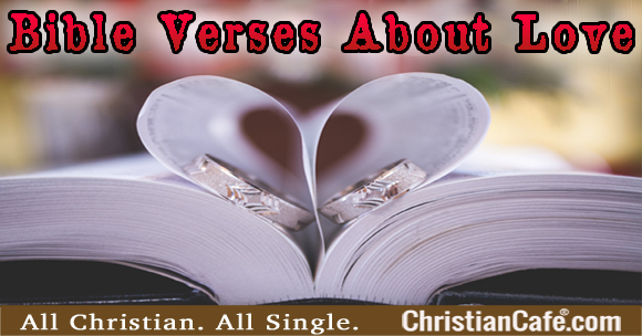 Bible Verses About Love for singles