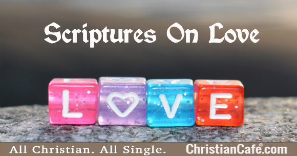 Scriptures On Love